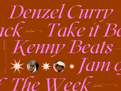 Jam of The Week | 114 passion project rogue studio denzel curry kenny beats album art albumcover collageart hip-hop cool big typography collage illustration product design branding typography graphic design design jam of the week