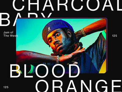 Jam of The Week | 125 jam rnb singer music steryogum cover design web design illustration product design website typography web ui graphic design design bloom blood orange jam of the week