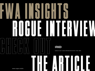 Interview with the FWA ui web graphic design design interactive newspage typography interaction design design studio good news news article interview with fwa rogue studio fwa insights interview