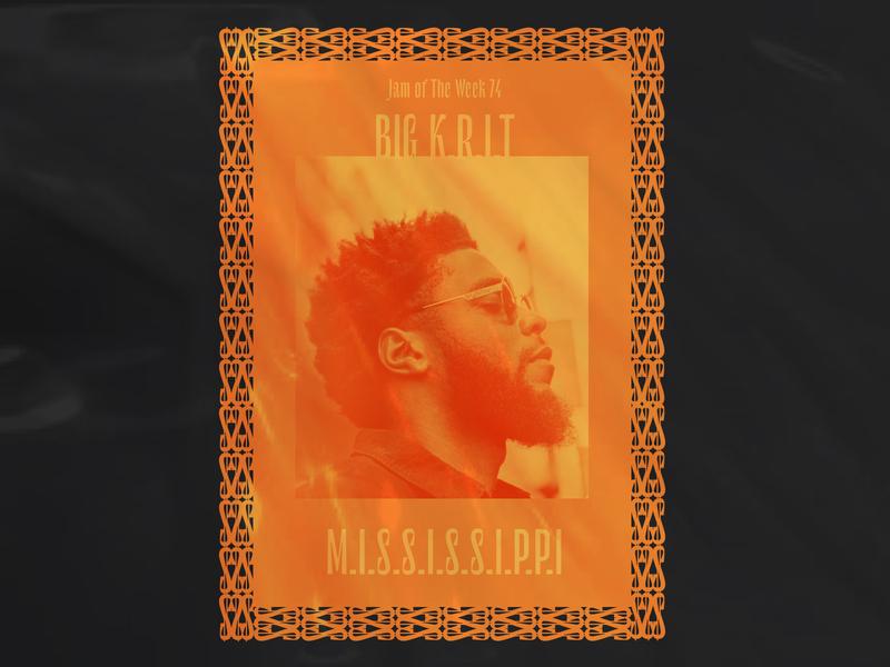 Jam of The Week | 74 mississippi southern rap rap hiphop jam of the week album cover art album cover album art music big krit illustration branding typography graphic design design
