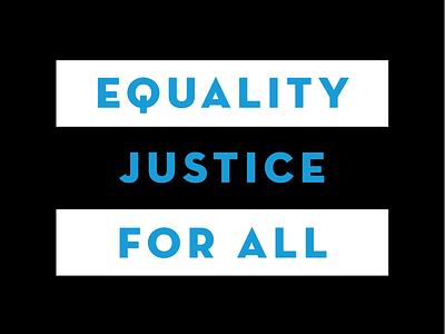 Equality. Justice. For All. poc adobe illustrator tshirt art tshirt type treatment simple bold social change social justice social messaging type art type vector art justice equality