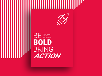 Be Bold Bring Action uxui ux ui safetyculture poster design poster graphic design