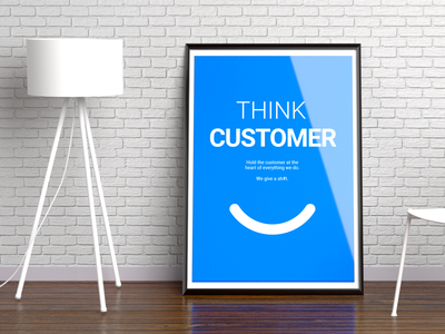 Think Customer   Printed & Framed printdesign safetyculture a1 poster poster art