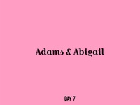 Day 7 Adam & Abigail