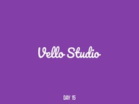 Day 15 Vello Studio