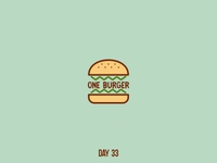 Day 33 One Burger