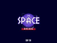 Day 50 The Space Arcade