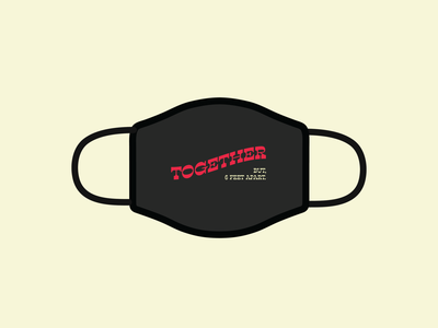 """Design For Good Face Mask Challenge - """"Together (Kinda)"""" mask face mask covid minimal badge lettering type typography vector logo branding flat design"""