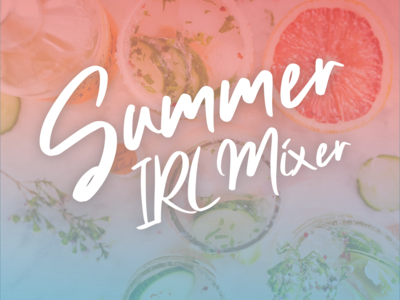 Summer Irl Mixer