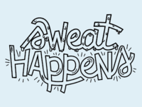 Sweat Happens