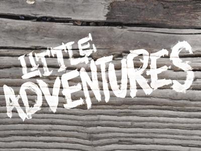 Little adventures small