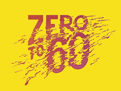 Zero To 60 hydrate water liquid speed typography distortion type