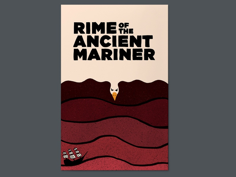 Rime of the Ancient Mariner albatross ship ocean poster design poster a day poster typography hand type hand drawn illustration