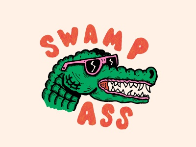 Swamp Ass hand type hand drawn illustration lowbrow sunglasses alligator swamp ass