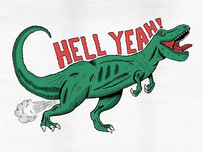 Hell Yeah! fart dinosaur t rex monster typography hand type hand drawn illustration