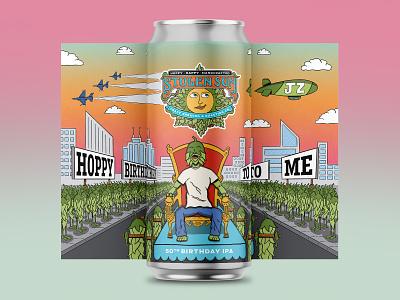 Hoppy Birthday To Me IPA birthday city cartoon hops beer label beer can beer art hand type hand drawn illustration