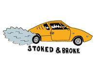Stoked & Broke