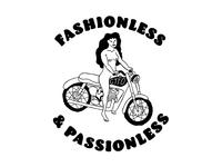 Fashionless & Passionless
