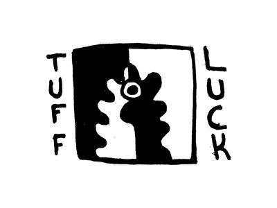 Tuff Luck micron pen and ink doodle typography daily doodle hand type hand drawn illustration