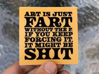 ART is just FART...