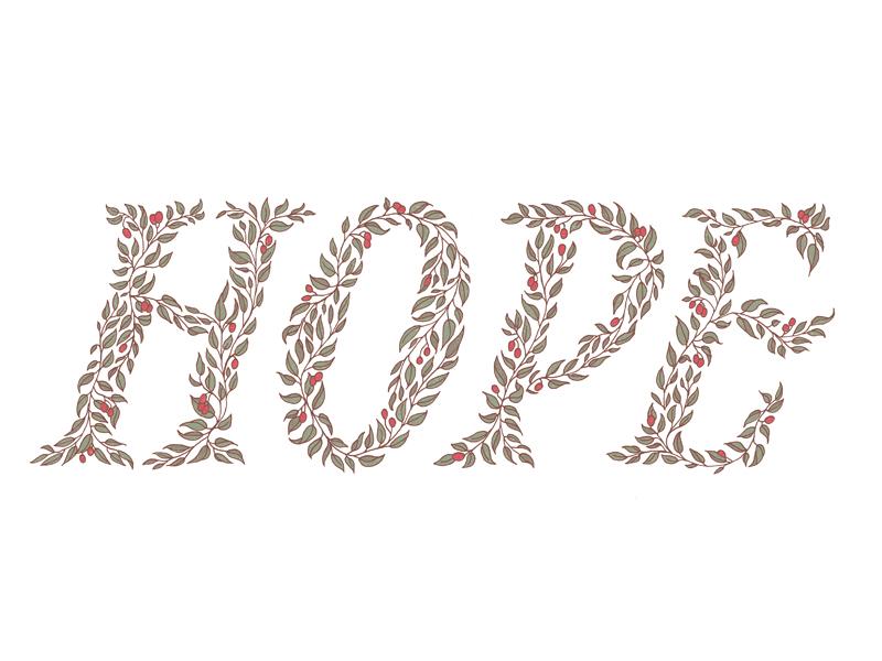 Hope illustration floral floral type hand lettering typography illustrative type