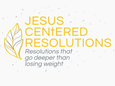 Jesus centered resolutions series logo series logo gold silver new year resolutions