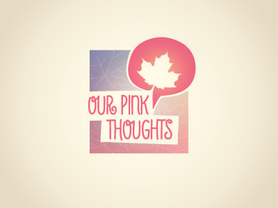 Our Pink Thoughts identity array design
