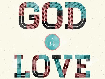 God is love 2