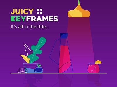 Juicy Keyframes drink juice illustration inspiration design motion keyframes juicy