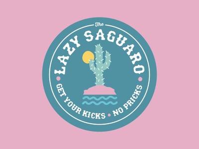 The Lazy Saguaro