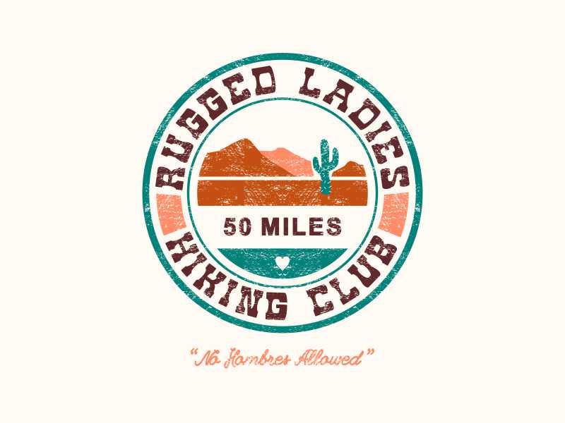 Rugged Ladies Hiking Club t-shirt club feminist women ladies cactus hiking arizona southwest desert