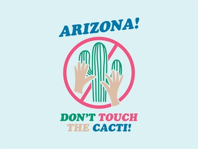 Don't Touch the Cacti