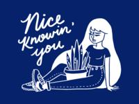 Nice Knowin' You