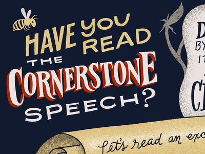 Have you read the Cornerstone speech? slavery civil war history educational infographic illustration lettering
