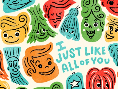 I Just Like All Of You colorful i like you diversity illustration faces