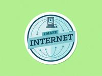 I Make Internet