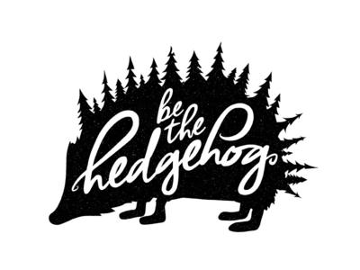 """""""be the hedgehog."""" vector stencil vintage design wall art stamp typography hhl hedgehog lab hedgehog be the hedgehog"""