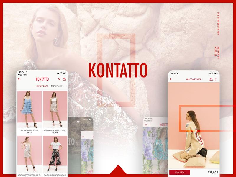 Kontatto Case Study ecommerce design ecommerce app clothes design ui design mockup app builder app design app branding app android ios