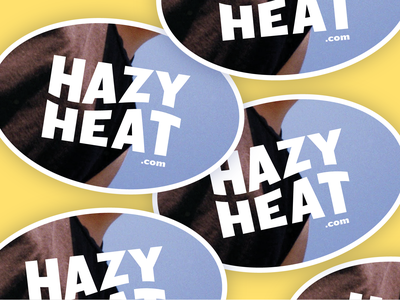 Hazy Heat sticker design hazy heat heat hazy sticker design