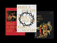 Have A Nice Life Promotional Posters