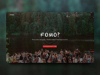 FOMO : Fear Of Missing Out visual concept london hero web design design website web ux ui