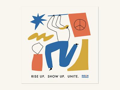 Rise Up. Show Up. Unite. riseupshowupunite campaign art election art messaging design playful shapes primary colors figure illustration illustration