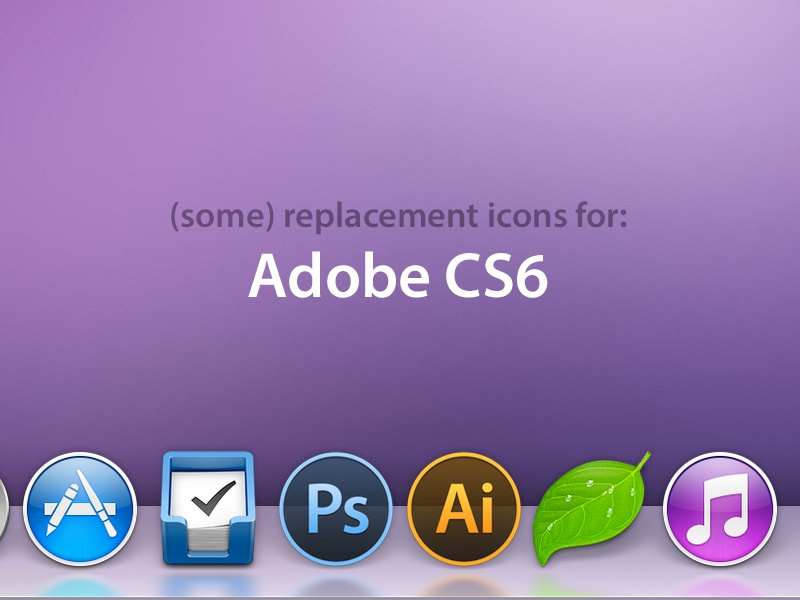 Icons for Adobe CS6 cs6 after effects audition bridge dreamweaver encore fireworks flash illustrator indesign photoshop prelude premiere icons replacement