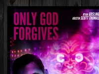 Only God Forgives Poster (WIP)