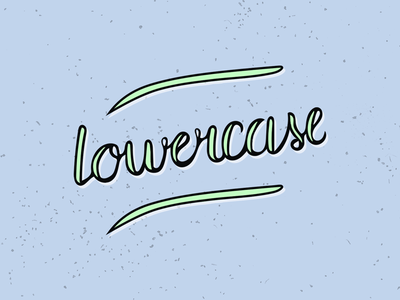 lowercase hand lettering typography lettering lowercase