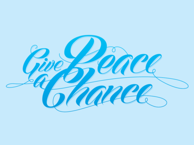 Give Peace a Chance typography lettering