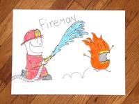 05: Draw me a [Fireman]