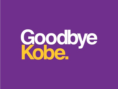 Thanks for the memories, Black Mamba. sans-serif kerning sports design lakers helvetica kobe bryant