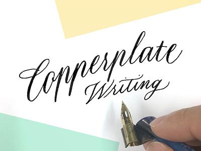 Copperplate writing script cursive handwritten pen nib calligraphy lettering