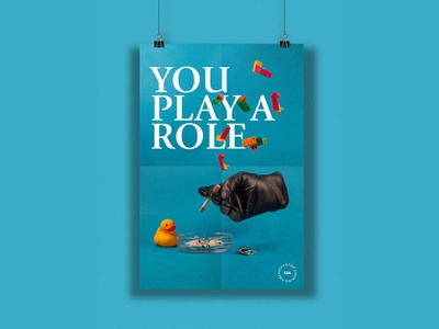 You Play a Role poster series poster collection role model typography poster challenge smoking hand hands blue and black colors design poster a day smoke blue poster posters